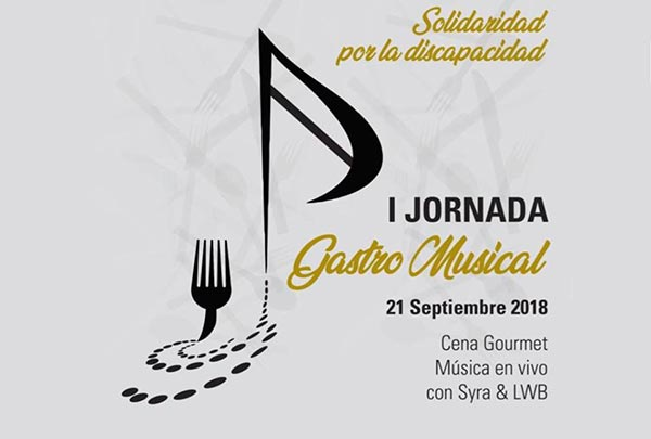 I Jornada Gastro Musical Solidaria por la Discapacidad